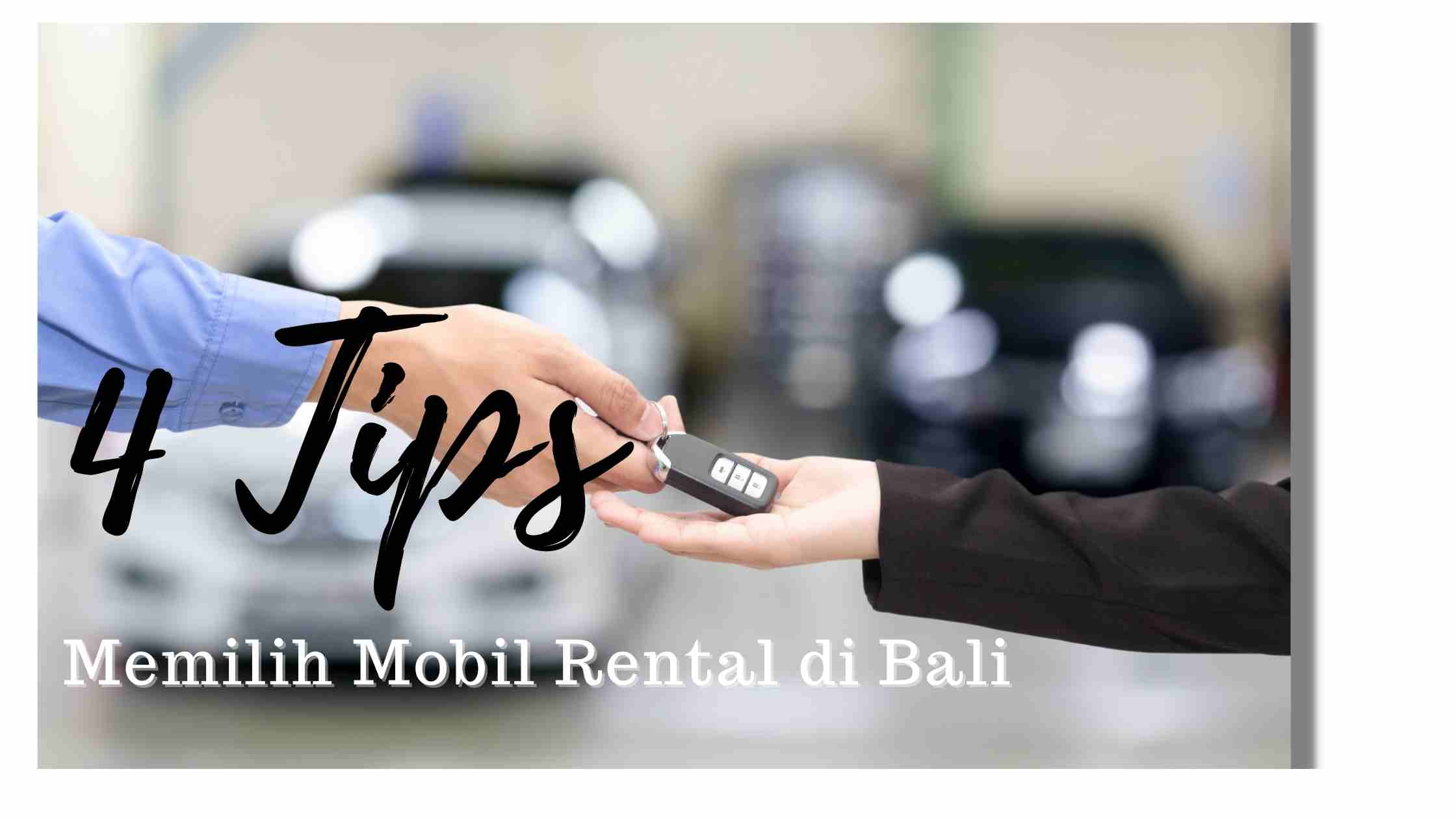 4 tips sewa mobil di bali